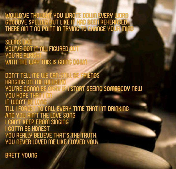 Lyric lyrics to tennessee whiskey : Best 25+ Brett young lyrics ideas on Pinterest | Country lyric ...