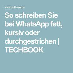 So schreiben Sie bei WhatsApp fett, kursiv oder durchgestrichen | TECHBOOK