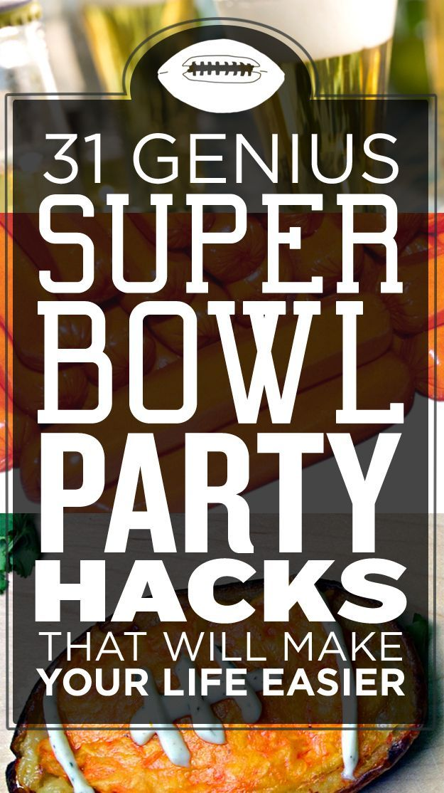 31 Genius Super Bowl Party Hacks That Will Make Your Life Easier (scheduled via http://www.tailwindapp.com?utm_source=pinterest&utm_medium=twpin&utm_content=post754919&utm_campaign=scheduler_attribution)