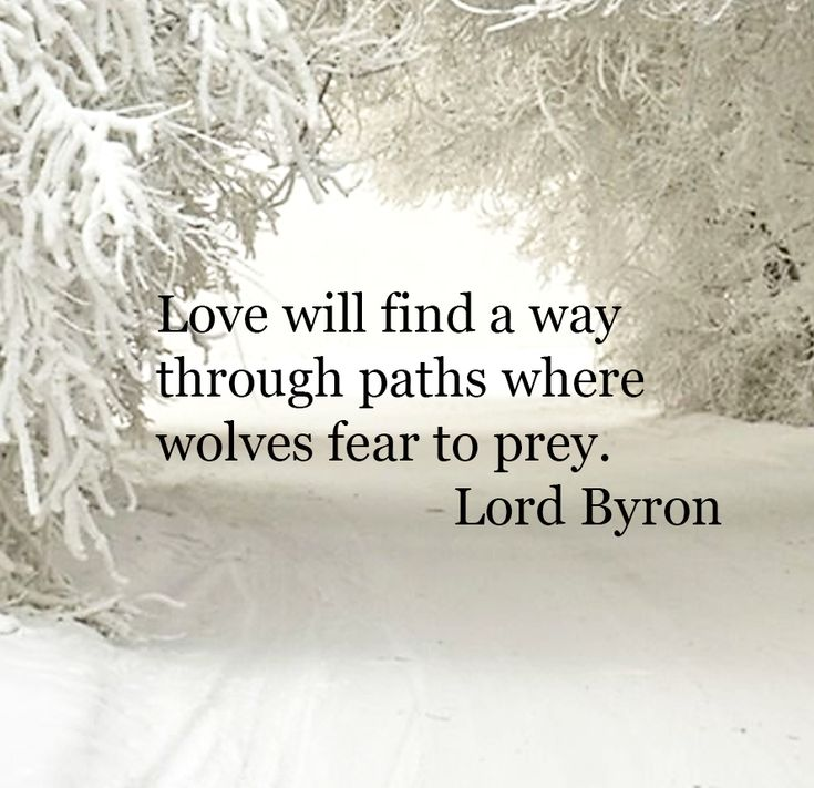 Love conquers all and never give in to fear. Romantic quote by Lord Bryon. Beautiful, poetic inspiration