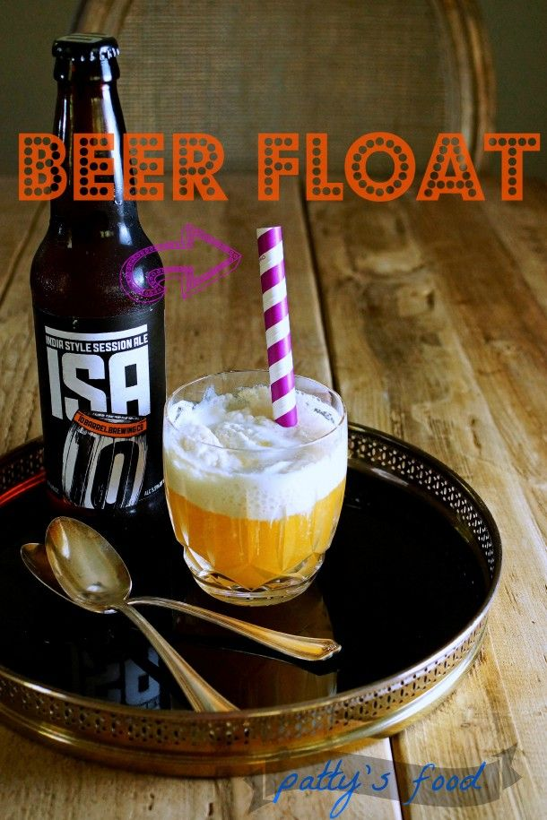 Beer Float - a refreshing adult beverage for those hot muggy last days of Summer / Patty's Food