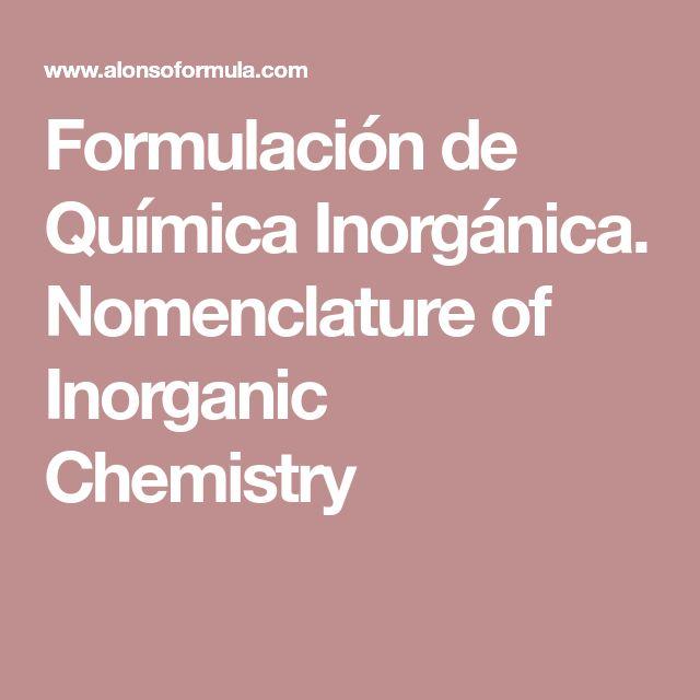 Ms de 25 ideas increbles sobre qumica inorgnica en pinterest formulacin de qumica inorgnica nomenclature of inorganic chemistry urtaz Choice Image