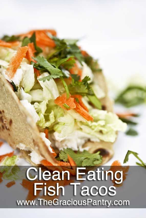 Clean Eating Fish Tacos. Use sprouted organic corn tortillas.