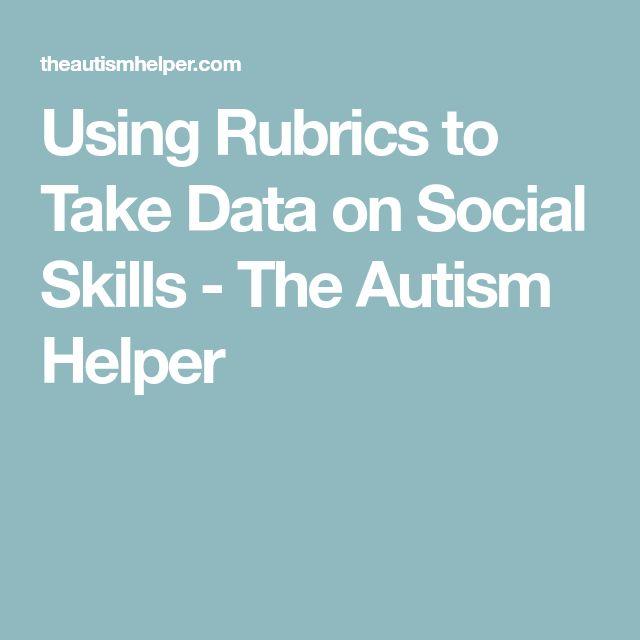 Using Rubrics to Take Data on Social Skills - The Autism Helper
