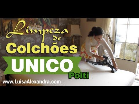 Luisa Alexandra: Limpeza de Colchões • UNICO da Polti [Vídeo]