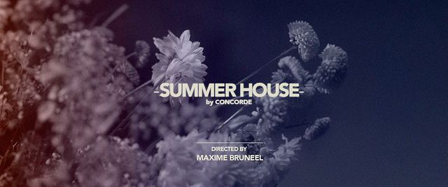 Summer House, Concorde, Maxime Bruneel