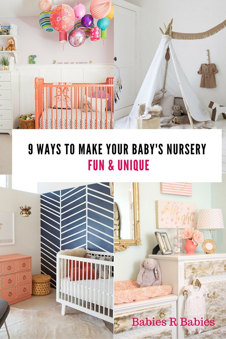 9 Ways To Make Your Baby's Nursery Unique and Fun