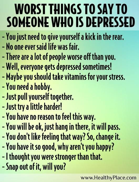 what to say to someone who is depressed and angry