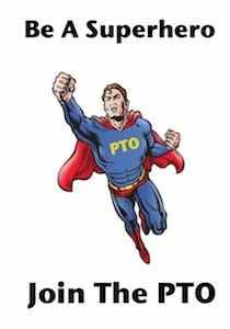 Be a Superhero. Join the PTO!