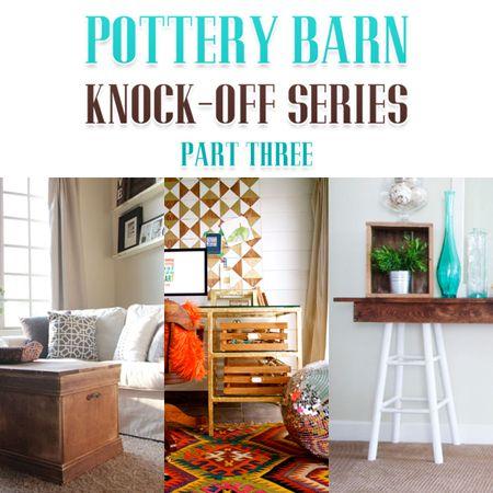 pottery barn knock off series part three dekorierentpferei scheunen - Tpferei Scheune Kleine Wohnzimmer Ideen