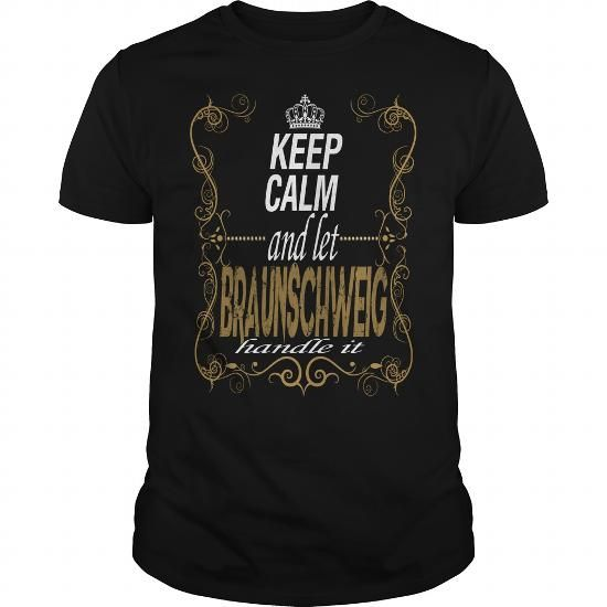 Let BRAUNSCHWEIG handle it #name #tshirts #BRAUNSCHWEIG #gift #ideas #Popular #Everything #Videos #Shop #Animals #pets #Architecture #Art #Cars #motorcycles #Celebrities #DIY #crafts #Design #Education #Entertainment #Food #drink #Gardening #Geek #Hair #beauty #Health #fitness #History #Holidays #events #Home decor #Humor #Illustrations #posters #Kids #parenting #Men #Outdoors #Photography #Products #Quotes #Science #nature #Sports #Tattoos #Technology #Travel #Weddings #Women