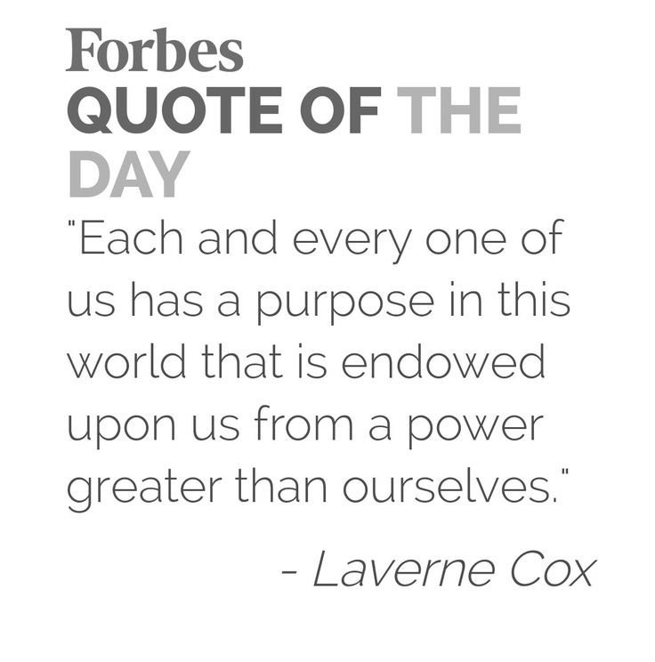 Quote: Laverne Cox, found on forbes.com