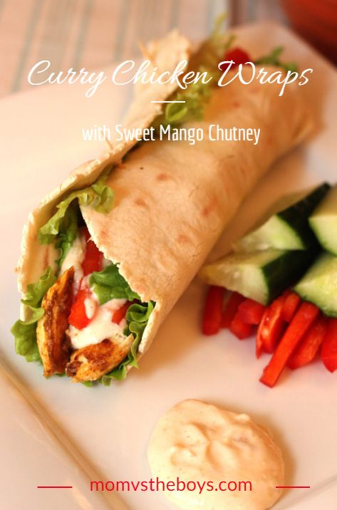 Curry Chicken Wraps with Sweet Mango Chutney Sauce made with naan - Mom vs the Boys