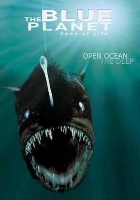 The Blue Planet: Seas of Life: Open Oceans / The Deep ...