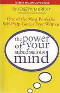 The Power of Your Subconscious Mind.