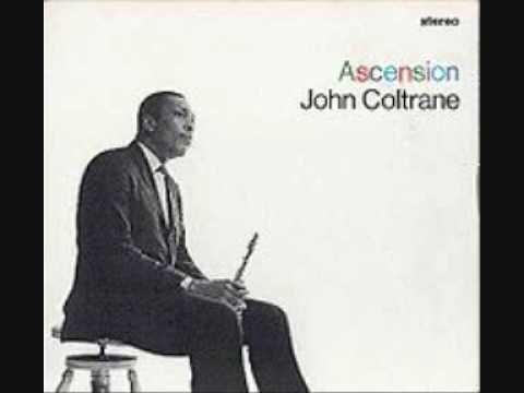 John Coltrane - Ascension 1/4