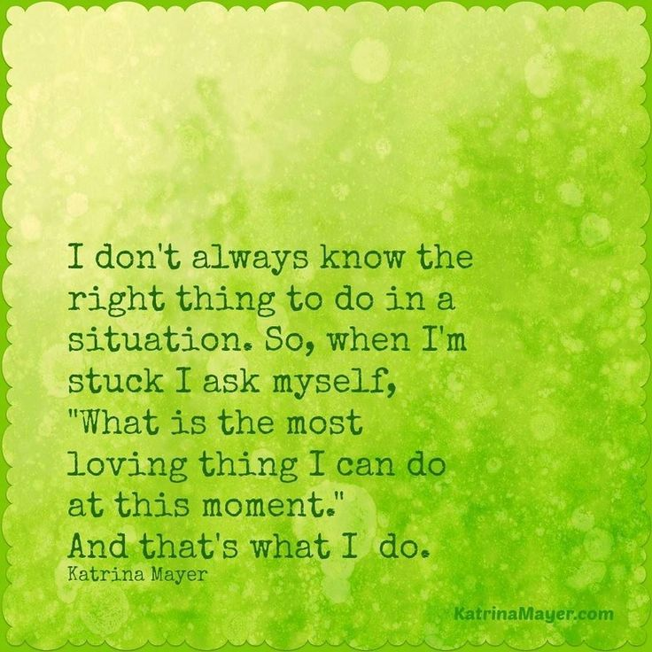 What Is The Most Loving Thing I Can Do In This Moment? #question #. New  Life QuotesLife ...