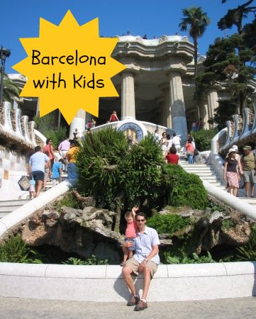 The best and worst of Barcelona with kids (Don't hate me just because I don't like Barcelona's food!)