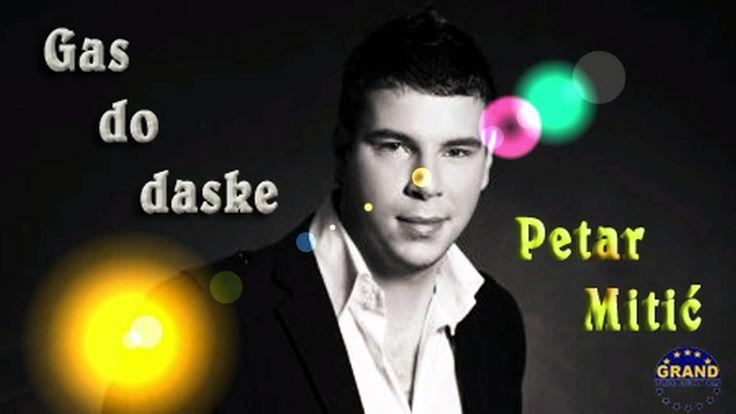 Petar Mitic - Gas do daske (2012)