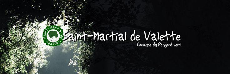 Faire connaître Saint-Martial de Valette, commune de Dordogne dans le Périgord vert.