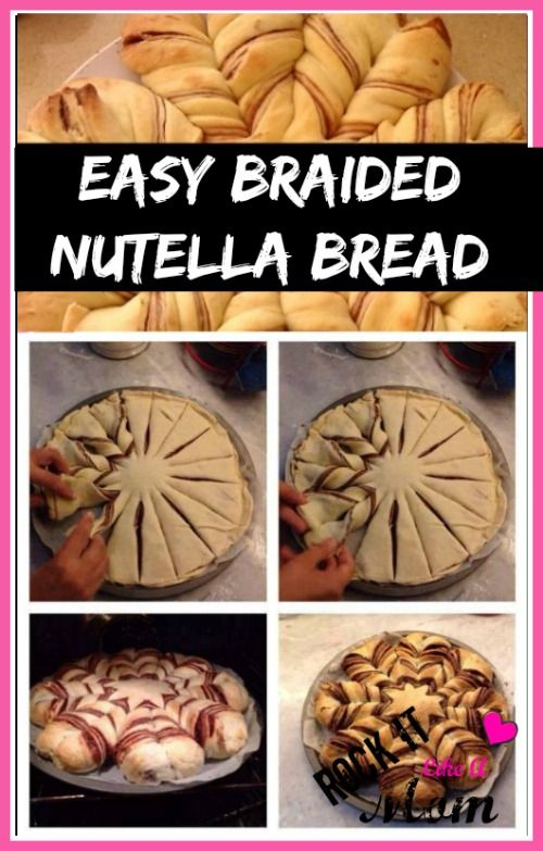 Easy Braided Nutella Bread ~ RockItLikeAMom.com >>http://rockitlikeamom.com/easy-braided-nutella-bread/
