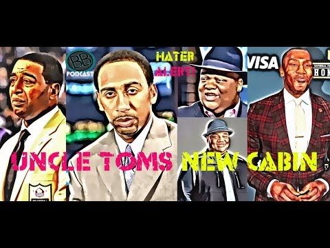 Uncle Tom's New Cabin : Cris Carter, Stephen A. Smith, Jason Whitlock & ...