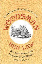 Woodsman - Ben Law. Blog post book review by Modern Mint.