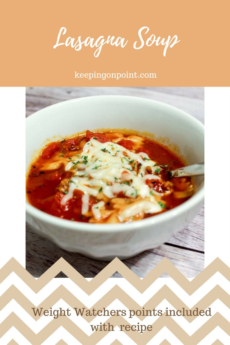 Lasagna Soup - Weight Watchers recipe. Cooked in the Instant Pot.  #weightwatchers #weightwatchersrecipes #soup #lasagna #lasagnasoup #instantpot