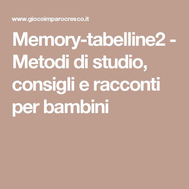 Memory-tabelline2 - Metodi di studio, consigli e racconti per bambini