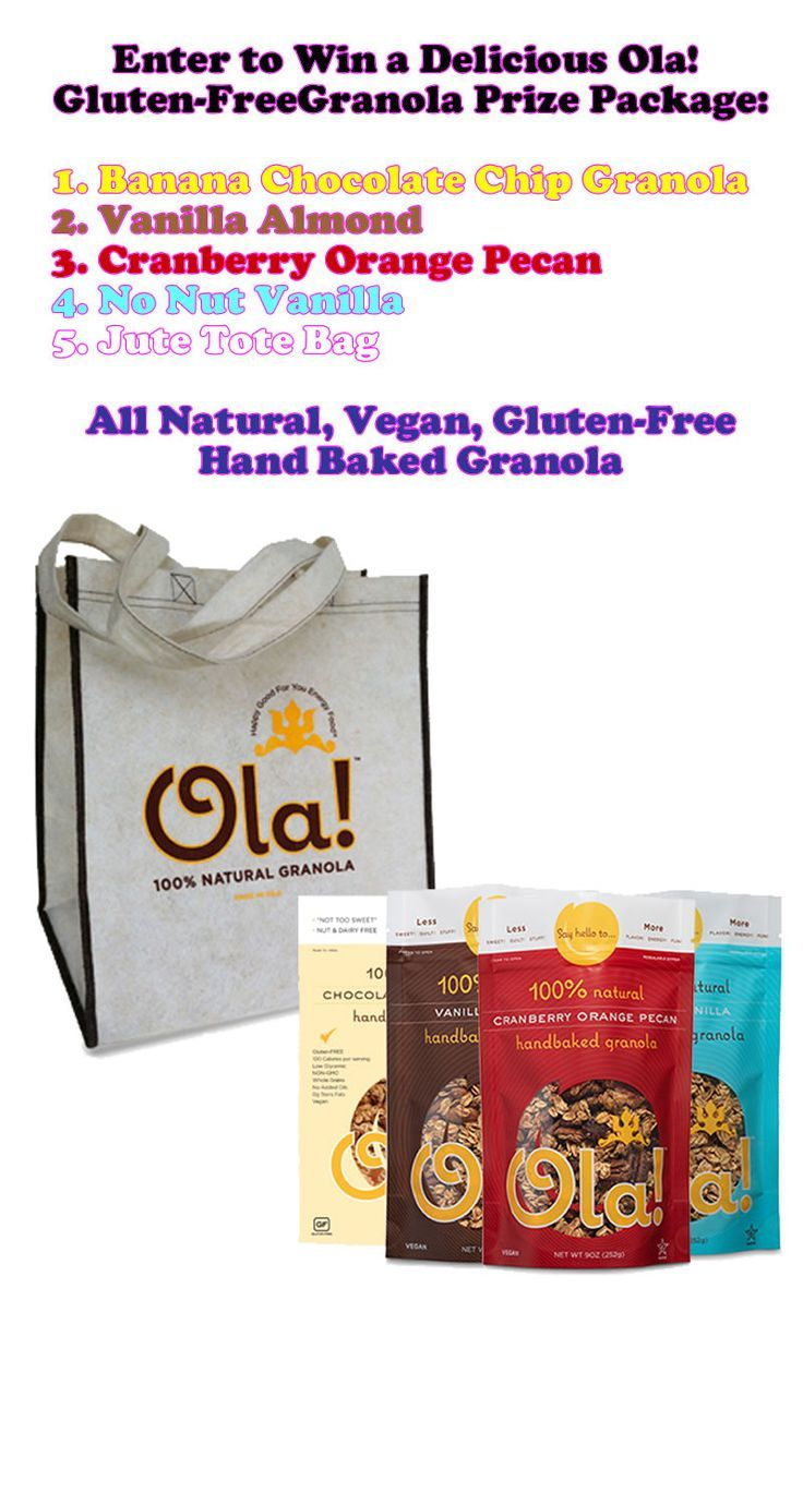Enter to win a huge Ola Granola package featuring Vanilla Almond, Chocolate Banana chip, Cranberry Orange Pecan and No Nut Vanilla Gluten-Free Granola and a handy Jute Tote.