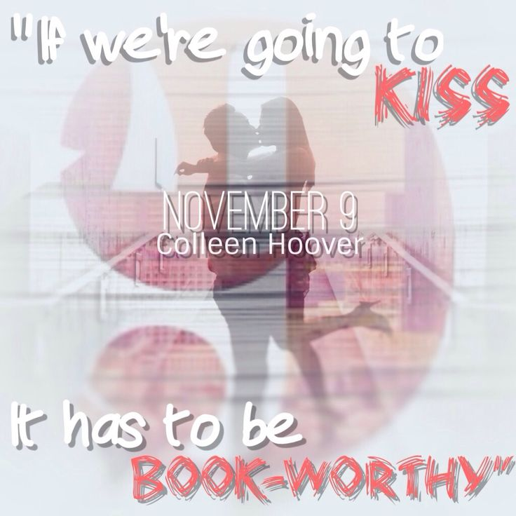 — For Colleen Hoover's upcoming book, November 9: