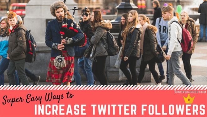 11 Super easy ways to Increase your Twitter Followers