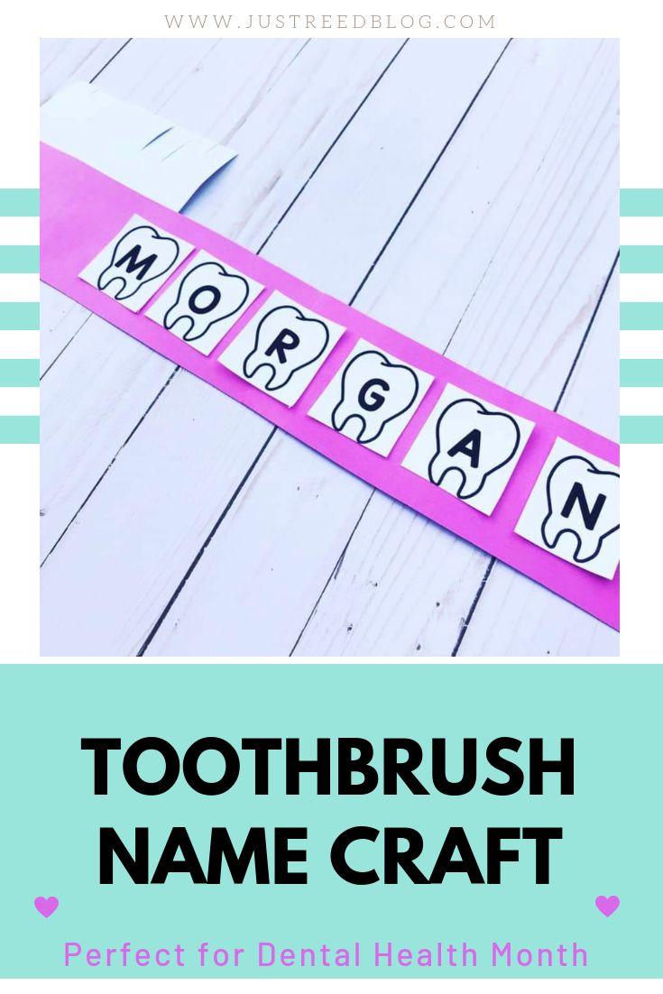 Toothbrush Name Craft Dental Health Activities Name Crafts Tooth Preschool [ 1102 x 735 Pixel ]