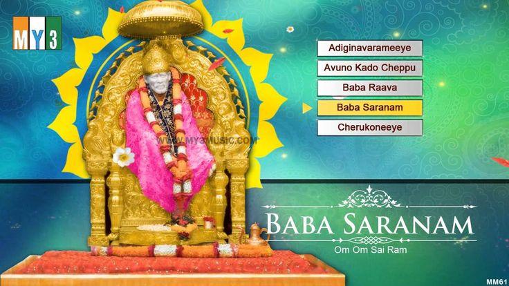 Baba Saranam - SHIRDI SAIBABA BHAKTHI GEETHALU - BHAKTHI SONGS
