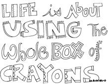 all quotes coloring pages- Great for making connections, figurative language, journal writing...yay!
