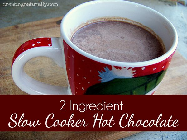 Two Ingredient Slow Cooker Hot Chocolate Crock Pot ...