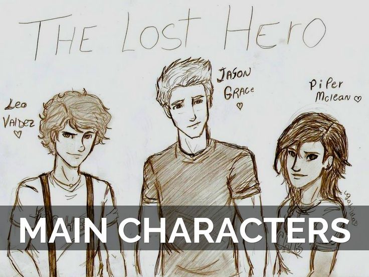 the lost hero characters essay T his fantastic book, the lost hero (a spin-off of the percy jackson & the olympians series) has got to be one of the most thrilling i have ever read.