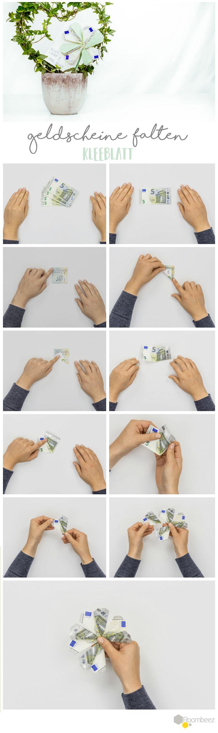 #Kleeblatt # Geldgeschenke #Origami #Geldscheine   Auf ROOMBEEZ findet Ihr diese und weitere Anleitungen (+VIDEOS) für süße Geldgeschenke!