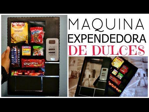 Regalo Original ❤ Maquina Expendedora de Dulces   Ame Mayén - YouTube