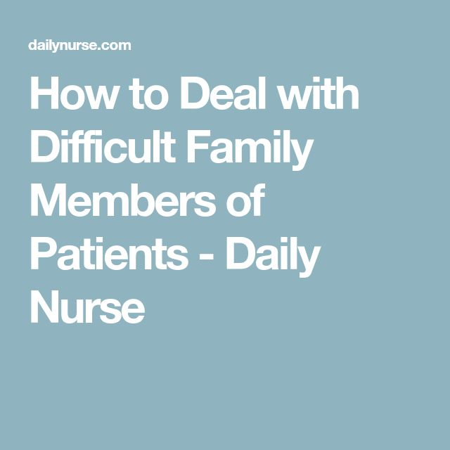 Angry Family Member In Nursing – Quotes of the Day