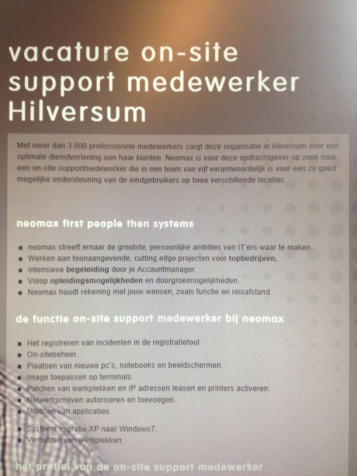 vacature on-site support medewerker Hilversum  Met meer dan 3.000 professionele medewerkers zorgt deze organisatie in Hilversum voor een optimale dienstverlening aan haar klanten. Neomax is voor deze opdrachtgever op zoek naar een on-site supportmedewerker die in een team van vijf..  See more at: http://neomax.nl/vacature/vacature-onsite-support-medewerker-hilversum/#sthash.6qg0hq9j.dpuf