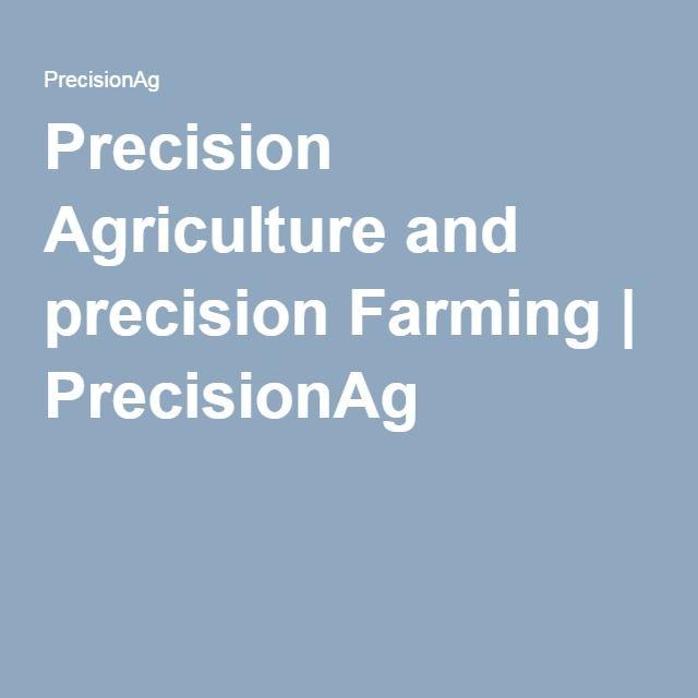 Precision Agriculture and precision Farming   PrecisionAg