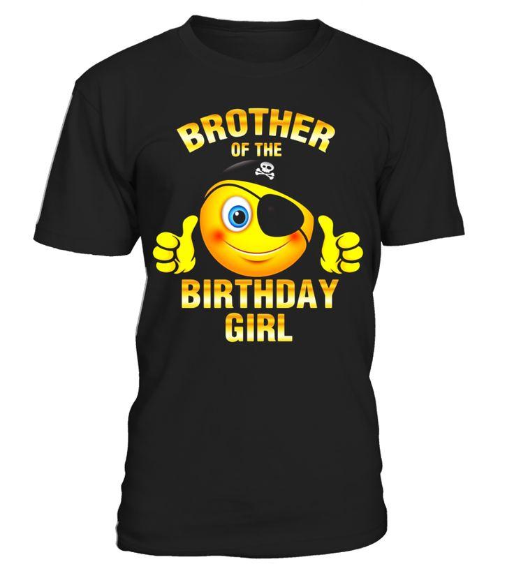 Brother of Birthday Girl T-shirt Emoji T-Shirt  brother#tshirt#tee#gift#holiday#art#design#designer#tshirtformen#tshirtforwomen#besttshirt#funnytshirt#age#name#october#november#december#happy#grandparent#blackFriday#family#thanksgiving#birthday#image#photo#ideas#sweetshirt#bestfriend#nurse#winter#america#american#lovely#unisex#sexy#veteran#cooldesign#mug#mugs#awesome#holiday#season#cuteshirt