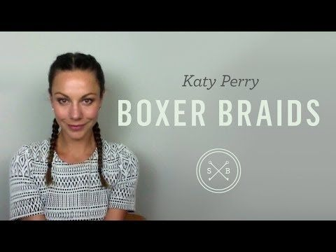 Katy Perry Braids - Sunnie Brook | Celebrity Hairdresser and Beauty Blogger
