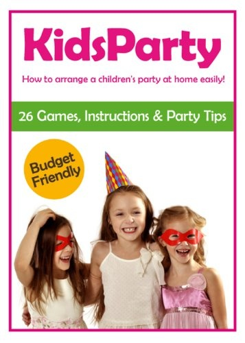 FREE on 7/1 Kids Party - How to arrange a children's party