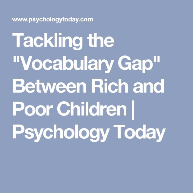"""Tackling the """"Vocabulary Gap"""" Between Rich and Poor Children 
