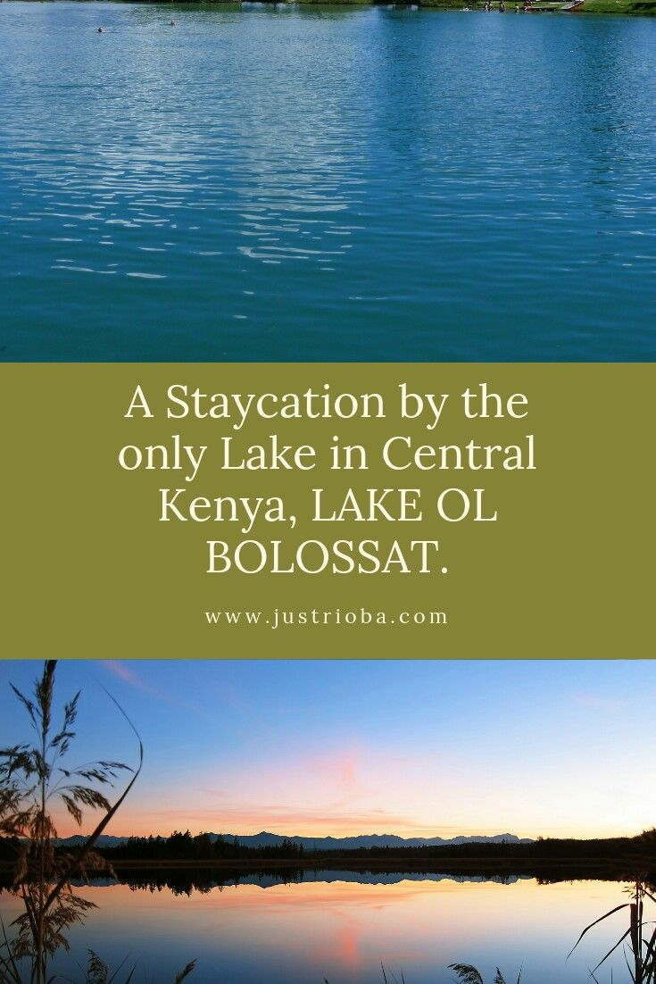 A Weekend Staycation At The Only Lake In Central Province Lake Ol