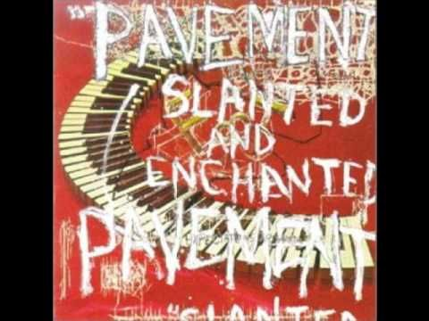 Texas Never Whispers - Slanted and Enchanted - Pavement