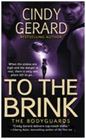 Cindy Gerard - To The Brink (The Bodyguards - Book 3)