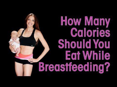 how many calories should a breastfeeding mom eat
